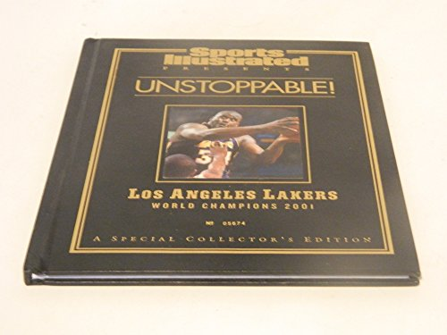 Unstoppable! (Los Angeles Lakers World Champions 2001)