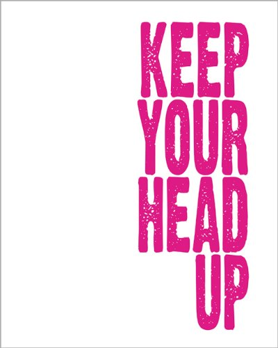 Keep Your Head Up, archival print hot pink