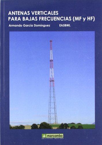 Descargar Libro Antenas Verticales Para Bajas Frecuencias Armando Garcia Dominguez