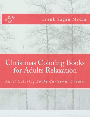 Christmas Coloring Books for Adults Relaxation: Adult Coloring Books Christmas Themes PDF
