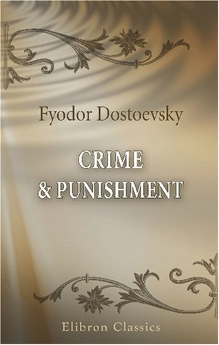 Download Crime & Punishment: A Novel in Six Parts and an Epilogue pdf