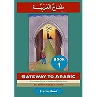 Gateway to Arabic: Book 1
