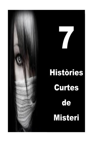 Download 7 Històries Curtes de Misteri (Catalan Edition) pdf epub