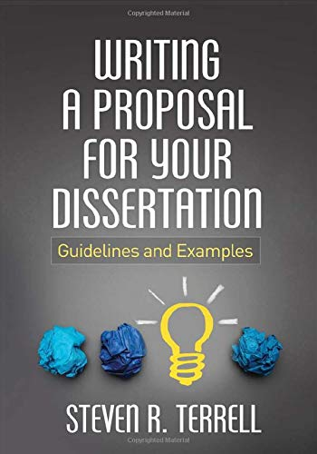 Writing a Proposal for Your Dissertation: Guidelines and ()