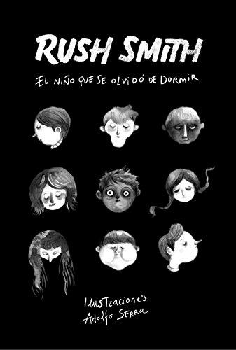 El niño que se olvidó de dormir (Spanish Edition) by [Smith, Rush