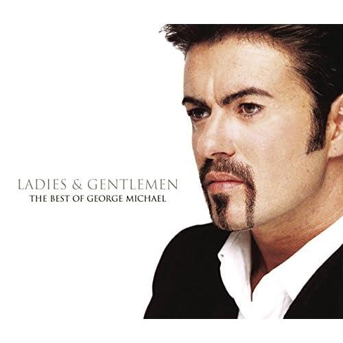 Ladies And Gentlemen... The Best Of George Michael [Clean]