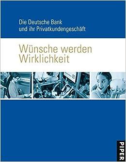 Deutsche Bank Empfehlung Geschenk wünsche werden wirklichkeit die deutsche bank und ihr
