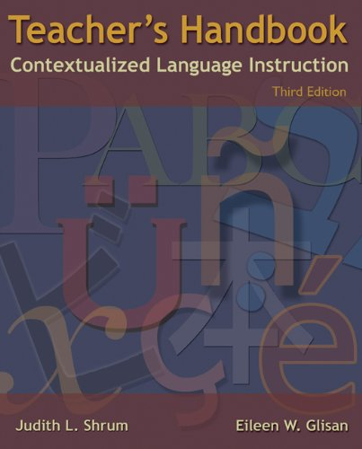 Teacher's Handbook: Contextualized Language Instruction by Heinle