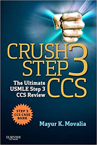 Crush Step 3 CCS: The Ultimate USMLE Step 3 CCS Review