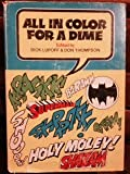 By Dick Lupoff All in color for a dime [Hardcover]