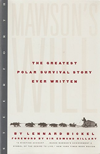 Mawson's Will: The Greatest Polar Survival Story Ever Written