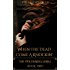 When the Dead Come A Knockin' (The Veil Diaries Book 2)