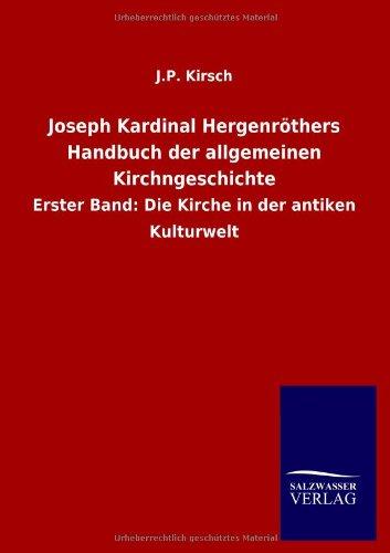 Read Online Joseph Kardinal Hergenröthers Handbuch der allgemeinen Kirchngeschichte (German Edition) ebook