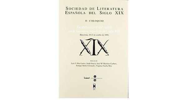 ELABORACION CANON LITER.ESPAÑ.S.XIX II COLOQUIO: Amazon.es: DIAZ ...