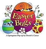 img - for [(Easter Bugs: A Springtime Pop-up )] [Author: David A. Carter] [Feb-2007] book / textbook / text book