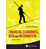 img - for [(Financial Economics, Risk and Information)] [Author: Marcelo Bianconi] published on (December, 2011) book / textbook / text book