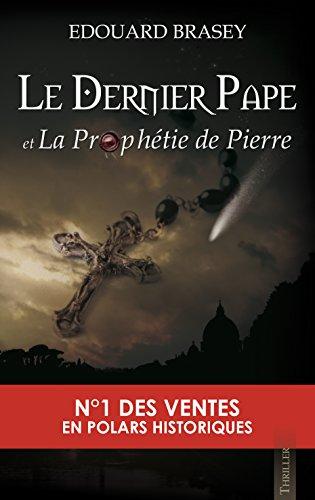Amazon Com Le Dernier Pape Et La Prophetie De Pierre