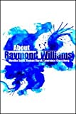 About Raymond Williams, , 041554579X