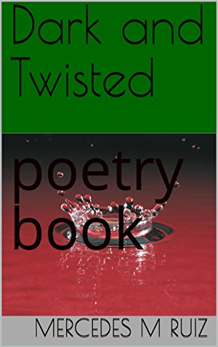 Download for free Dark and Twisted: poetry book