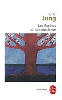Les racines de la conscience par Jung