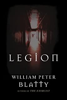 The exorcist 40th anniversary edition william peter blatty legion a novel from the author of the exorcist fandeluxe Choice Image