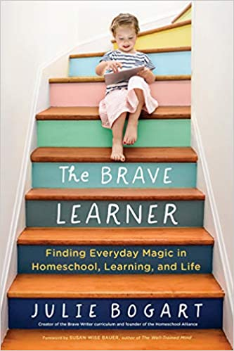 Amazon Fr The Brave Learner Finding Everyday Magic In