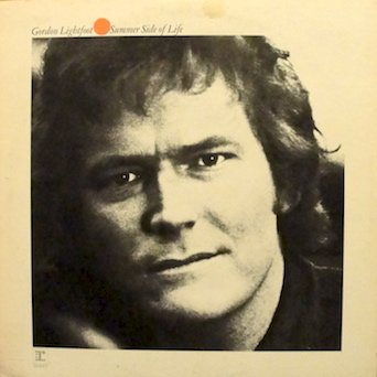 Gordon Lightfoot: Summer Side of Life - Tracklist: 10 Degrees & Getting Colder. Miguel. Go My Way. Summer Side Of Life. Cotton Jenny. Talking In Your Sleep. Nous Vivons Ensemble. Same Old Loverman. Redwood Hill. Love & Maple Syrup. Cabaret