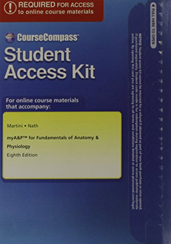 myA&PTM with CourseCompassTM Student Access Kit for Fundamentals of Anatomy & Physiology