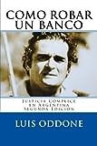Cómo Robar un Banco, Luis Oddone, 1460942329