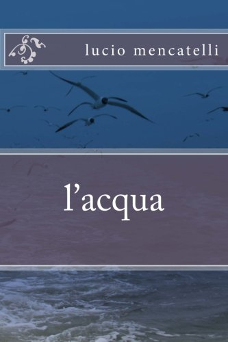 l'acqua (Italian Edition)