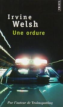 Une ordure par Welsh