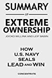 img - for Summary of Extreme Ownership by Jocko Willink and Leif Babin: How U.S. Navy Seals Lead and Win book / textbook / text book