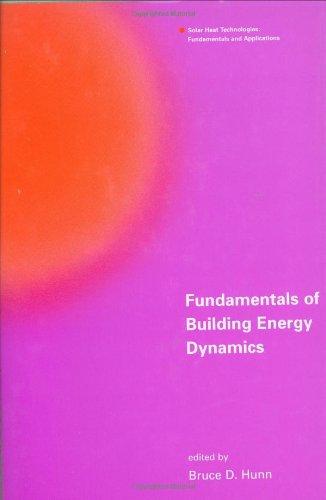 Fundamentals of Building Energy Dynamics (Solar Heat Technologies)