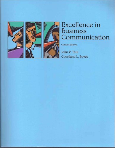 Excellence in Business Communication Custom Edition
