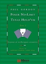 Poker No-Limit Texas Hold'em : Tome 1 : Leçons et techniques avancées