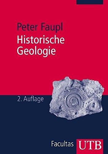 Historische Geologie: Eine Einführung
