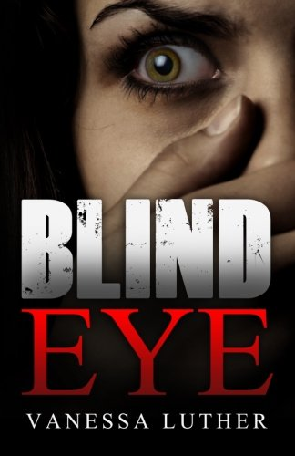Blind Eye (Blind Eye)