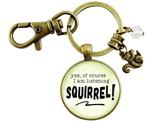 Squirrel Keychain ADHD Funny Yes Of Course I Am Listening Focus Jewelry Bronze Pendant Forest Animal Charm (Brass Squirrel)