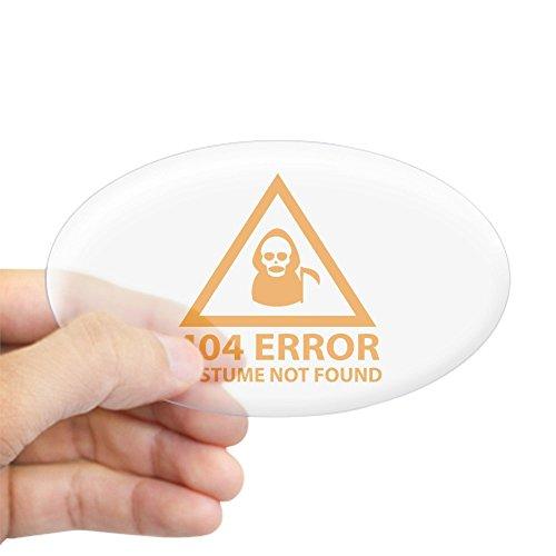 [CafePress - 404 Error : Costume Not Found Sticker (Oval) - Oval Bumper Sticker, Euro Oval Car Decal] (404 Error Message Costume)