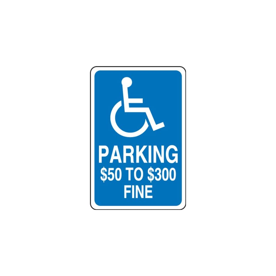 Accuform Signs FRA173RA Engineer Grade Reflective Aluminum Handicap Parking Sign, For Missouri, Legend PARKING $50 TO $300 FINE with Graphic, 12 Width x 18 Length x 0.080 Thickness, White on Blue