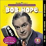 Legends of Radio: The Bob Hope Show