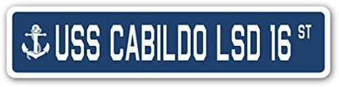 USS CABILDO LSD 16 Street Sign us navy ship veteran sailor gift