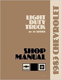 1983 CHEVROLET TRUCK & PICKUP REPAIR SHOP & SERVICE MANUAL
