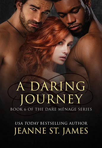 A Daring Journey (Dare Menage Series Book 6) by [St. James, Jeanne]