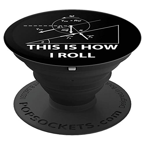 This Is How I Roll Physics Science Maths PopSocket Fun Gift - PopSockets Grip and Stand for Phones and Tablets]()