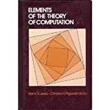 Elements of the Theory of Computation, Lewis, Harry R. and Papadimitriou, Christos H., 0132734176