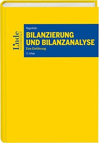 Bilanzierung und Bilanzanalyse: Eine Einführung (Linde Lehrbuch) Gebundenes Buch – 8. August 2017 Alfred Wagenhofer Linde Verlag Ges.m.b.H. 3707336778 Betriebswirtschaft