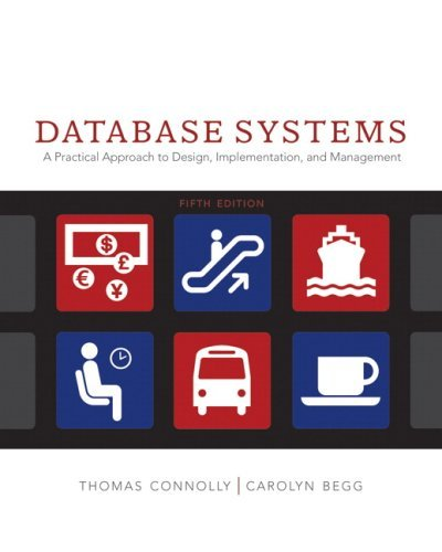 Database Systems: A Practical Approach to Design, Implementation and Management by Connolly, Thomas M., Begg, Carolyn E. (2009) Paperback (Database Systems Connolly)