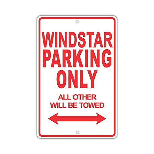 Lingerin Ford Windstar Parking Only All Others Will Be Towed Ridiculous Funny Novelty Garage Aluminum 8 X 12 inch Sign Plate
