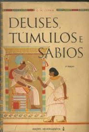 Deuses Túmulos e Sábios